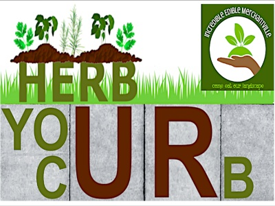 "Join Us ""Herb Your Curb"""